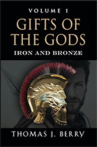 Gifts of the Gods: Iron and Bronze by Thomas J. Berry