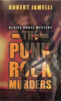 The Punk Rock Murders by Robert Jamelli