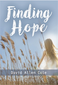 Finding Hope by David Allen Cole