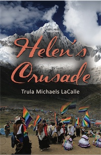 Helen's Crusade by Trula Michaels LaCalle