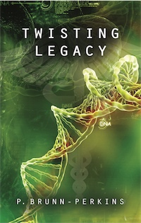 Twisting Legacy by P. Brunn-Perkins