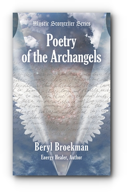 Poetry of the Archangels by Beryl Broekman