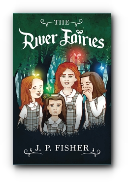 The River Fairies by J. P. Fisher