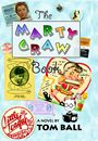 The Marty Graw Book by Tom Ball