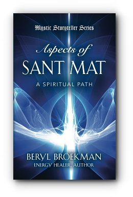Aspects of Sant Mat by Beryl Broekman