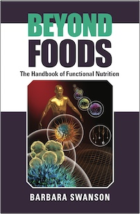 Beyond Foods: The Handbook of Functional Nutrition by Barbara Swanson