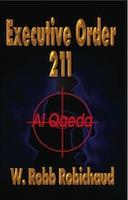 Executive Order 211 Al Qaeda by W. Robb Robichaud