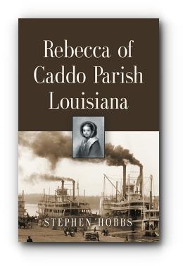 Rebecca of Caddo Parish Louisiana by Stephen Hobbs