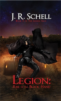 Legion: Rise Of The Black Hand by J. R. Schell