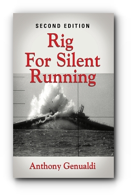 Rig For Silent Running, Second Edition by Anthony Genualdi