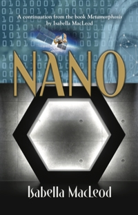 Nano by Isabella MacLeod