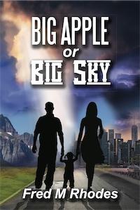 Big Apple or Big Sky by Fred M Rhodes