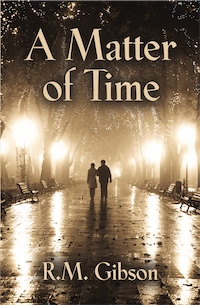 A Matter of Time by R. M. Gibson