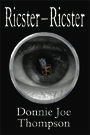 Ricster-Ricster by Donnie Joe Thompson