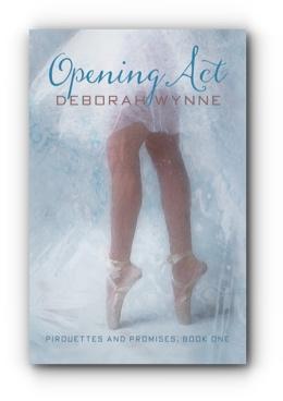 Opening Act by Deborah Wynne