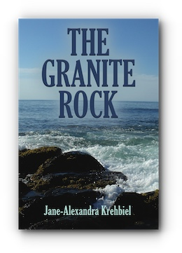 The Granite Rock by Jane-Alexandra Krehbiel