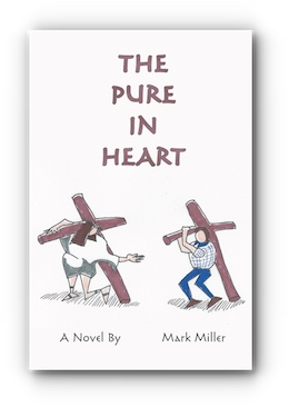 The Pure in Heart by Mark Miller