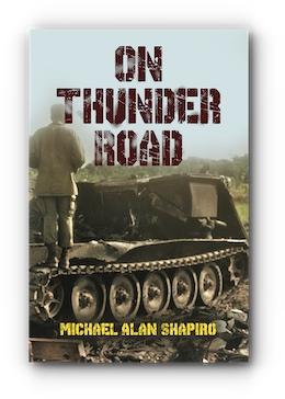 On Thunder Road by Michael Alan Shapiro