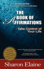 The Book of Affirmations by Sharon Elaine