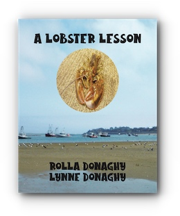 A Lobster Lesson by Rolla Donaghy and Lynne Donaghy