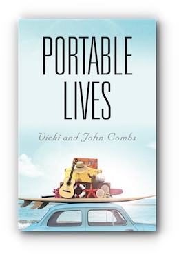 Portable Lives by Vicki and John Combs