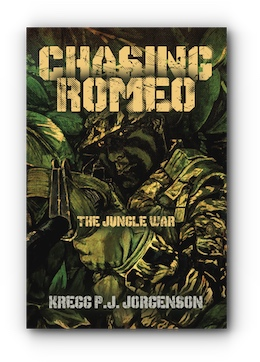 Chasing Romeo: The Jungle War by Kregg P.J. Jorgenson