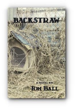 Backstraw by Tom Ball