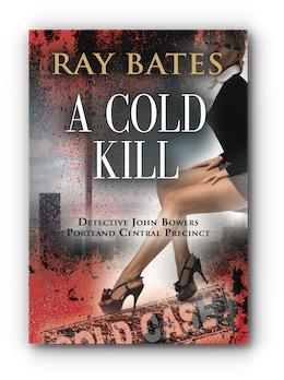 A COLD KILL by Ray Bates