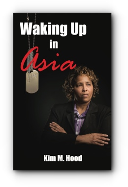 Waking Up In Asia by Kim M. Hood