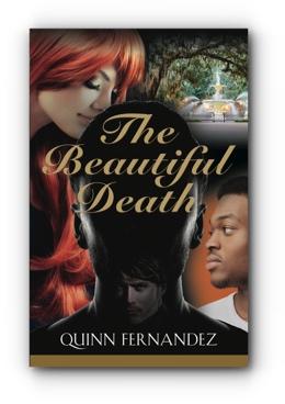 The Beautiful Death by Quinn Fernandez
