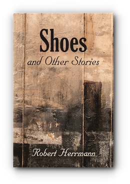 Shoes and Other Stories by Robert Herrmann