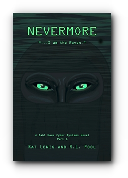 Nevermore... by Kat Lewis and R.L. Pool