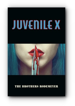 JUVENILE X by The Brothers Rodemeyer