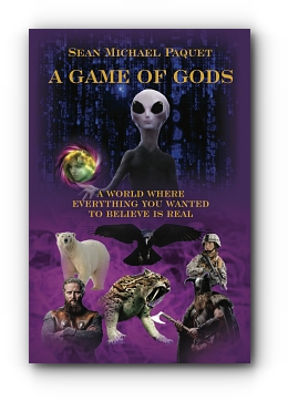 A GAME OF GODS by Sean Michael Paquet