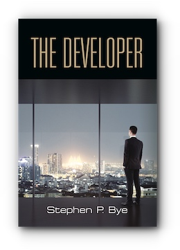 The Developer by Stephen P. Bye