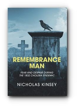 Remembrance Man by Nicholas Kinsey