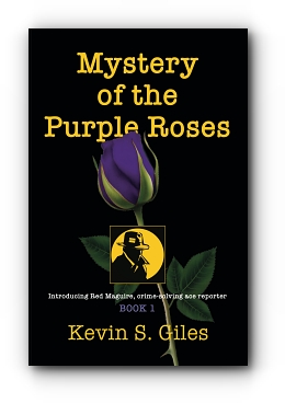 Mystery of the Purple Roses by Kevin S. Giles