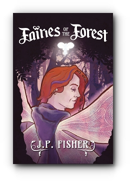 FAIRIES OF THE FOREST by J. P. Fisher