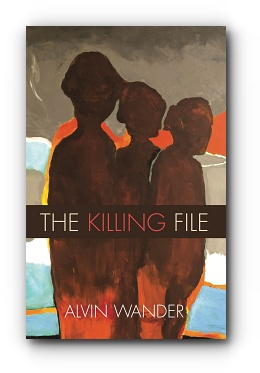 The Killing File by Alvin Wander