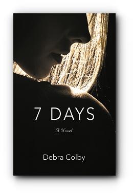 7 Days by Debra Colby