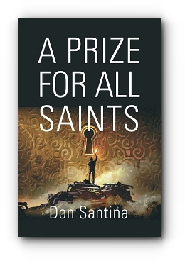 A Prize for All Saints by Don Santina