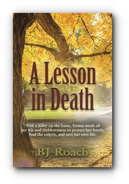 A Lesson in Death by BJ Roach