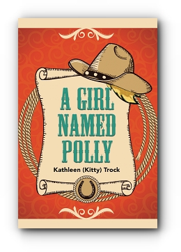 A Girl Named Polly by Kitty Trock