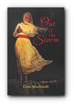 Out of the Storm: Book 1 - Fever by Gino Martinelli