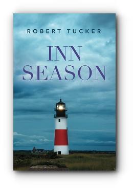 Inn Season by Robert Tucker