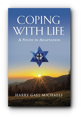 Coping with Life: A Study in Adaptation by Harry Gael Michaels