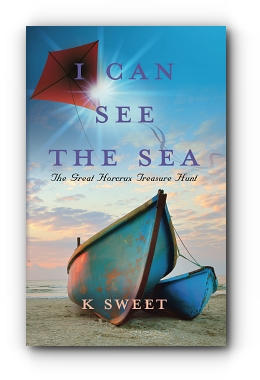 "I Can See The Sea: ""The Great Horcrux Treasure Hunt"" by K Sweet"