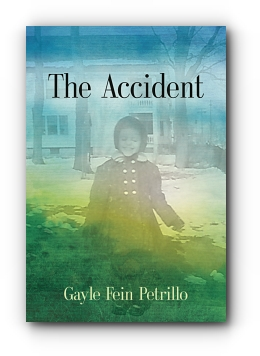 The Accident by Gayle Fein Petrillo