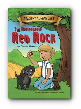 Timothy Adventures: The Remarkable Red Rock by Donna Deines