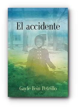 El accidente by Gayle Fein Petrillo
